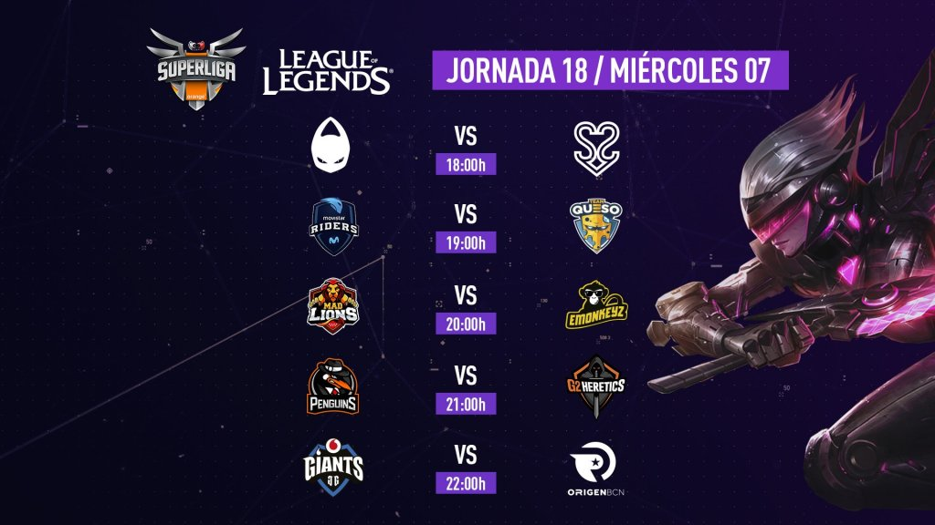 Superliga Orange League of Legends Jornada 18