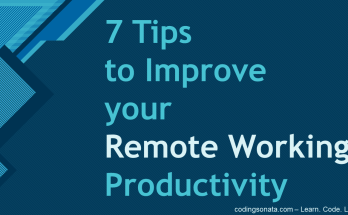 7 Tips to Improve your Remote Working Productivity