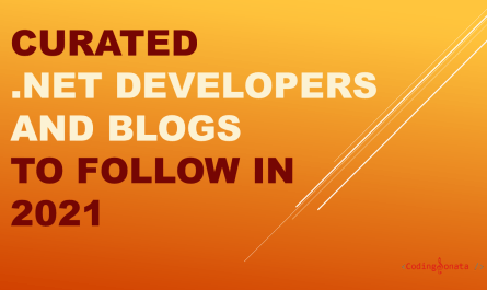 curated-.net-developers-and-blogs-to-follow-in-2021 - codingsonata.com