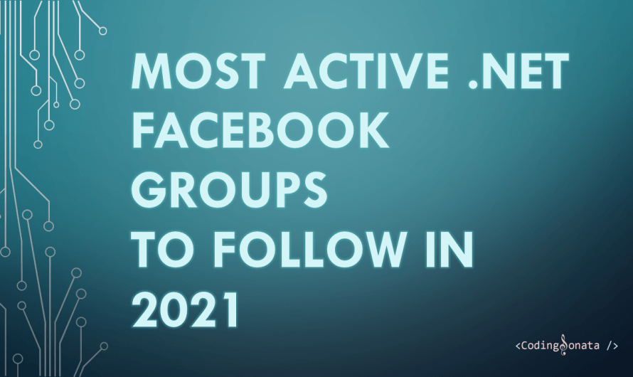 Most Active .NET Facebook Groups to Follow in 2021