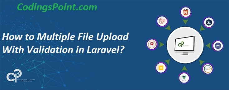 How to Multiple File Upload With Validation in Laravel