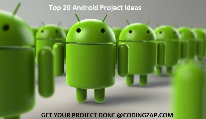 Android App Ideas, Android Project Ideas