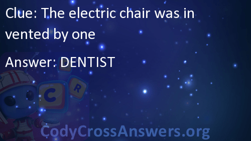 electric chair was invented by wooden restaurant high canada the one answers codycrossanswers org