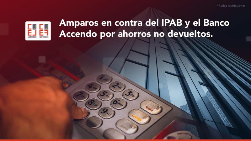 News 1- Amparos en contra del IPAB y el Banco Accendo