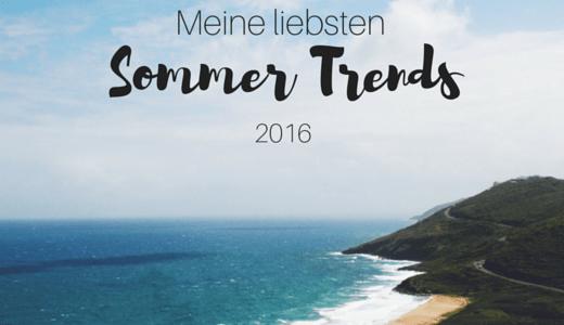 Sommer Trends 2016 - coeurdelisa