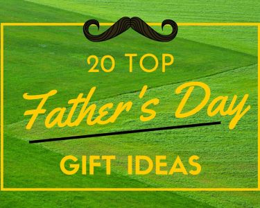 Green grass background with 20 top father's day gift ideas overlayed