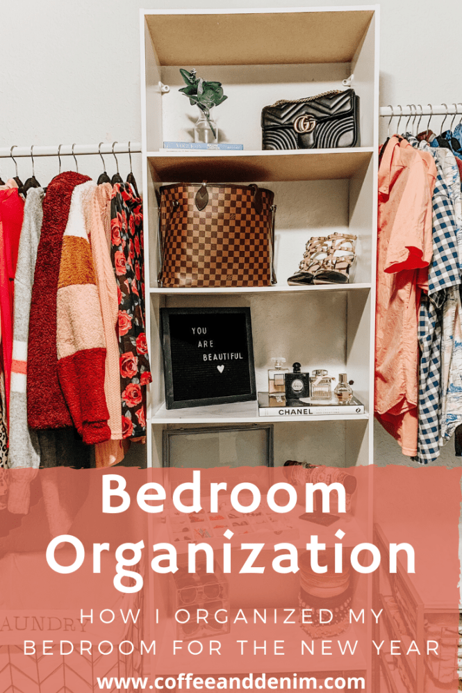 How I Organized My Bedroom For The New Year -