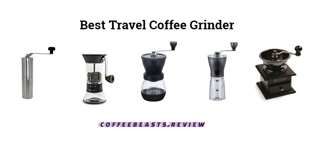 Best Hand Coffee Grinders