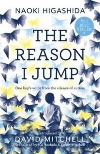 The Reason I Jump - Naoki Higashida, David Mitchell, Keiko Yoshida