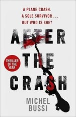 After the Crash by Michel Bussi,