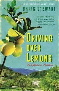 Driving Over Lemons: An Optimist in Andalucia - Chris Stewart