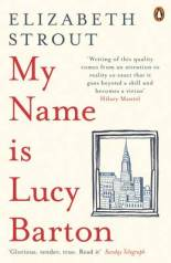 My Name is Lucy Barton - Elizabeth Strout