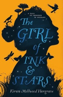 The Girl of Ink and Stars - Kiran Millwood Hargrave