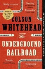 he Underground Railroad - Colson Whitehead