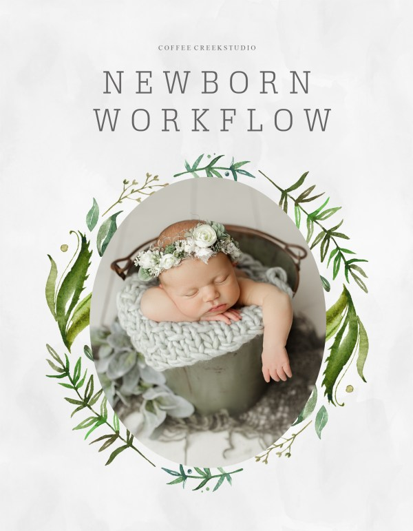 Newborn Workflow Guide