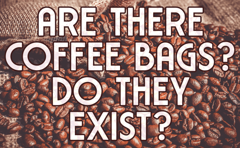 Are there Coffee Bags Like Tea Bags?