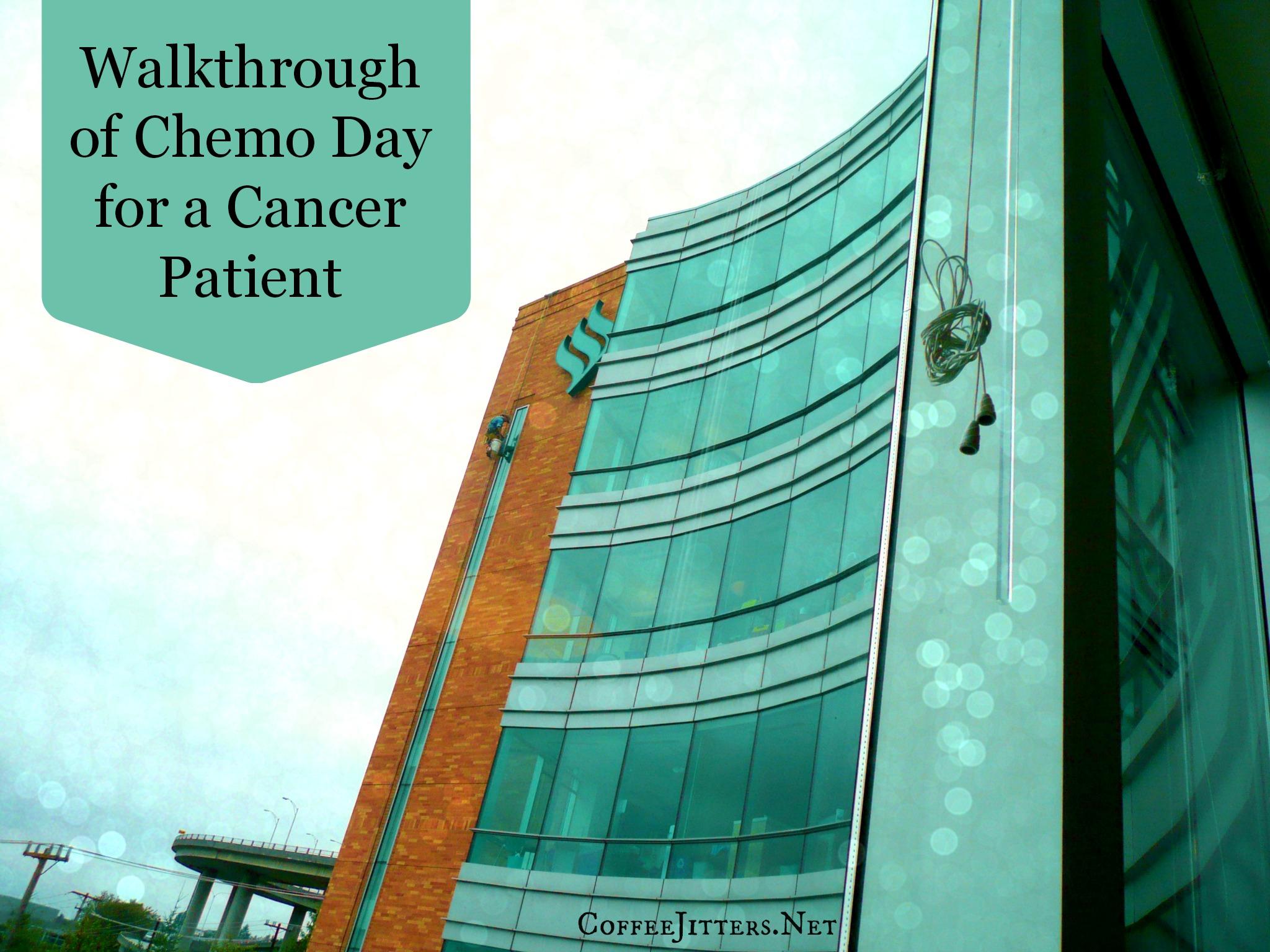 Walkthrough of Chemo Day
