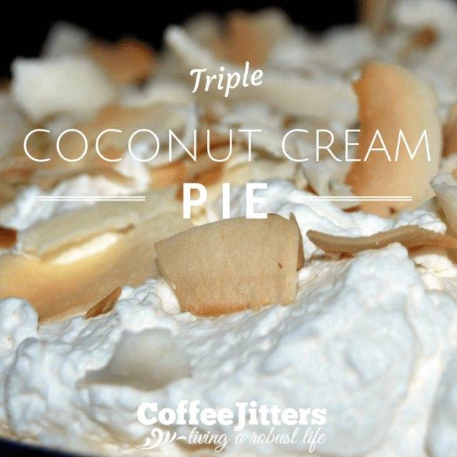 triple coconut cream pie recipe http://coffeejitters.net/blog