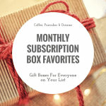 Monthly Subscription Box Favorites