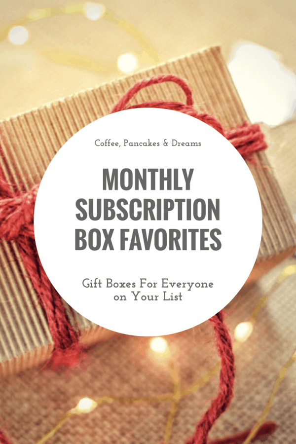 Favorite Monthly Subscription Boxes