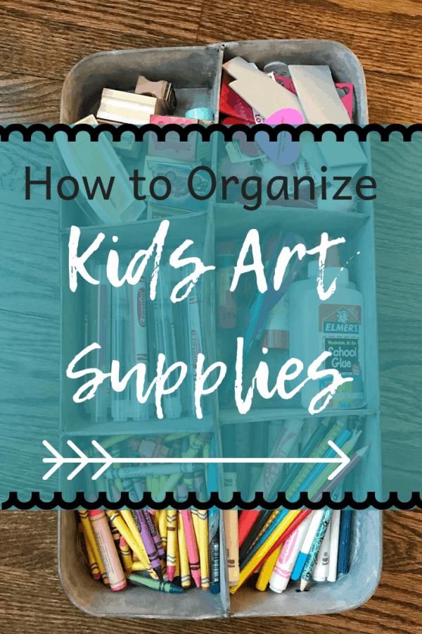 Ideas for organizing kids arts and crafts #organization #kidsart #kidsrooms