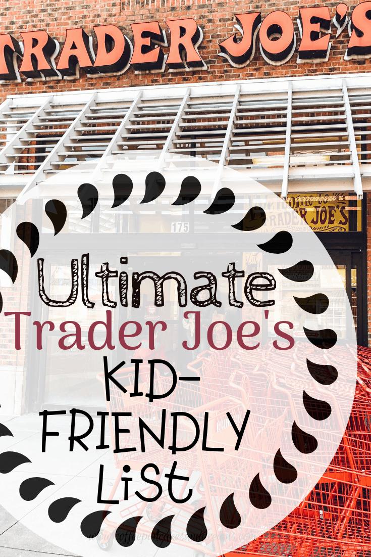 Best trader Joe's Kid options #snacks #healthy #organic