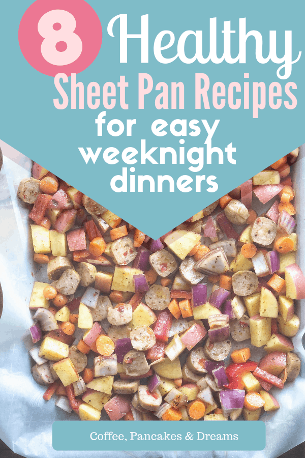 Best Sheet Pan Dinner Ideas for Easy Weeknight Meals #family #chicken #sausage #shrimp