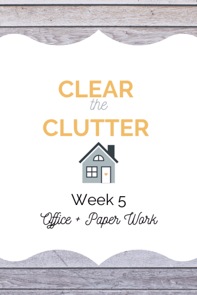 Clear Clutter Challenge 2020: Office Organization Week 5
