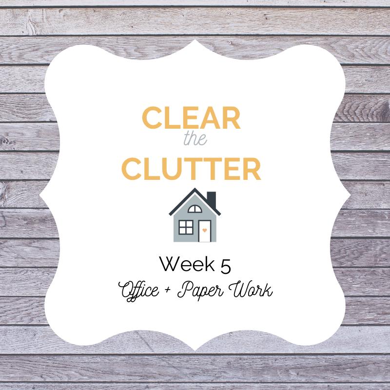 Clear Clutter Challenge 2020: Office Organization Week 5