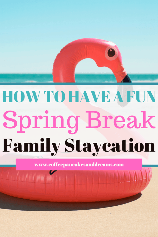 15 Spring Break at Home Ideas for Family #kids #cheap #springbreak #vacation #activities