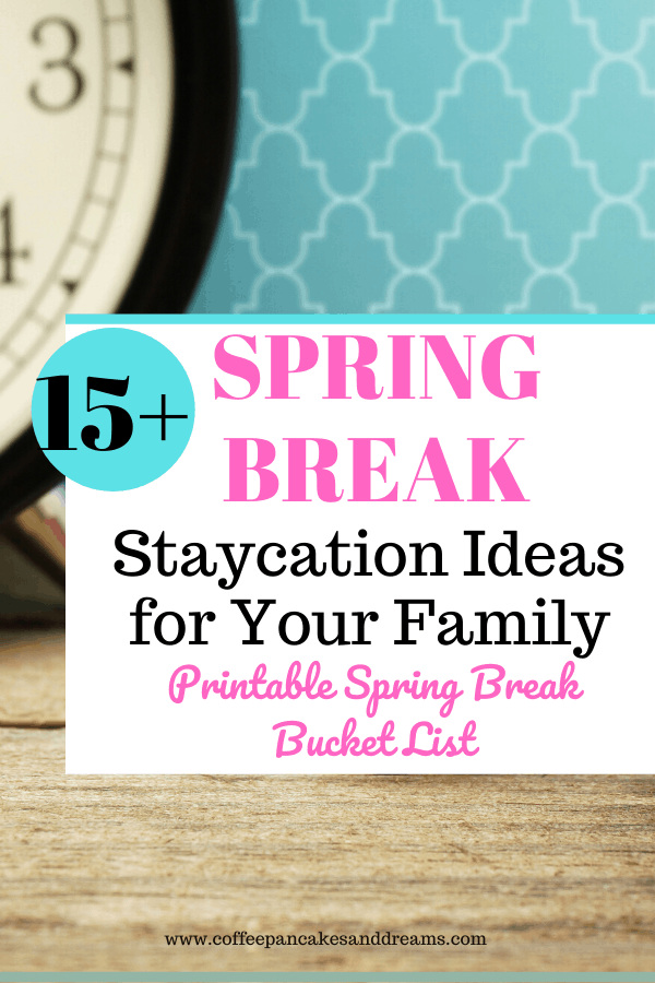 Family Staycation Ideas for Spring Break #cheap #budget #bucketlist