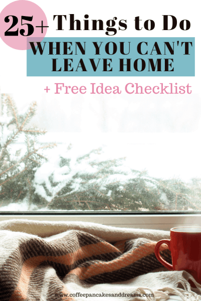 25 Activities to Do When You are Bored at Home #stayhome #shelterinplace #moms #adults