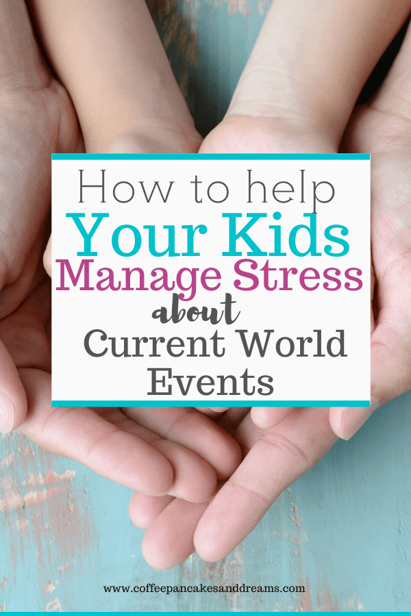 how to help kids deal with stress and anxiety #coping #mindfulness #currentevents