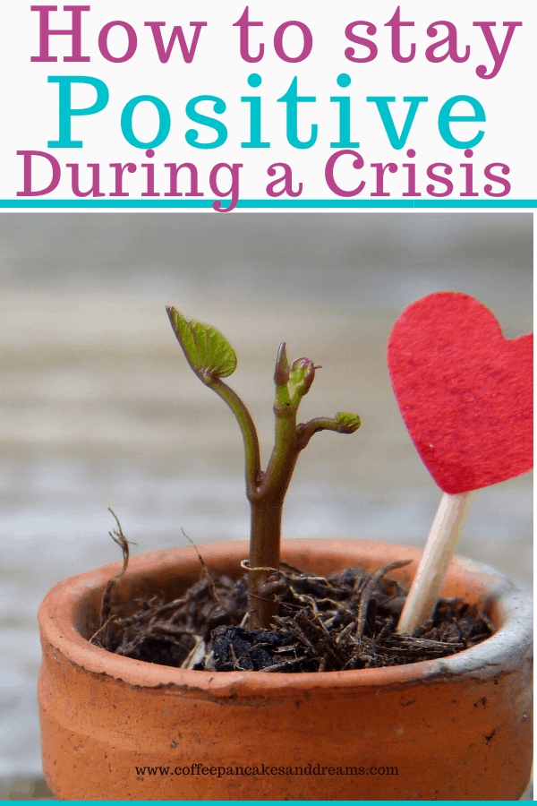 How to use positive thinking during a crisis #coping #anxiety #parenting