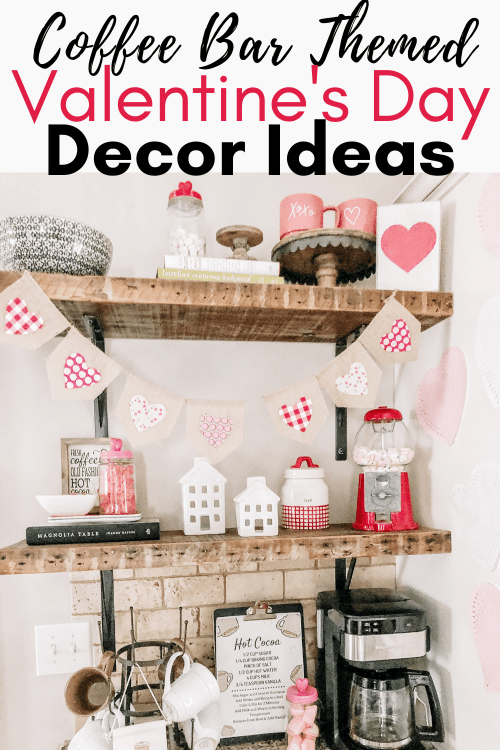 Coffee Bar Themed Valentine's Decorations for Your Kitchen #valentinesdecor #valentineinspiration #valentinesday #hotcocoabar