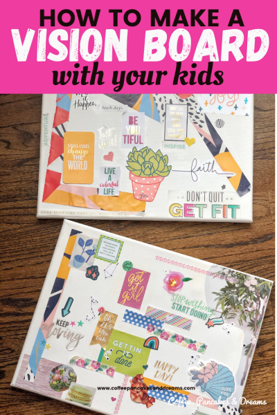 Help your kids make their own Vision Boards #visionboard #growthmindset #printable #mindfulness #goalsetting