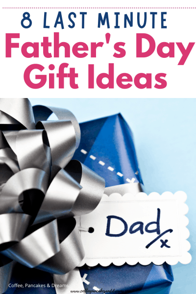 8 Last Minute Gifts for Dad Father's Day