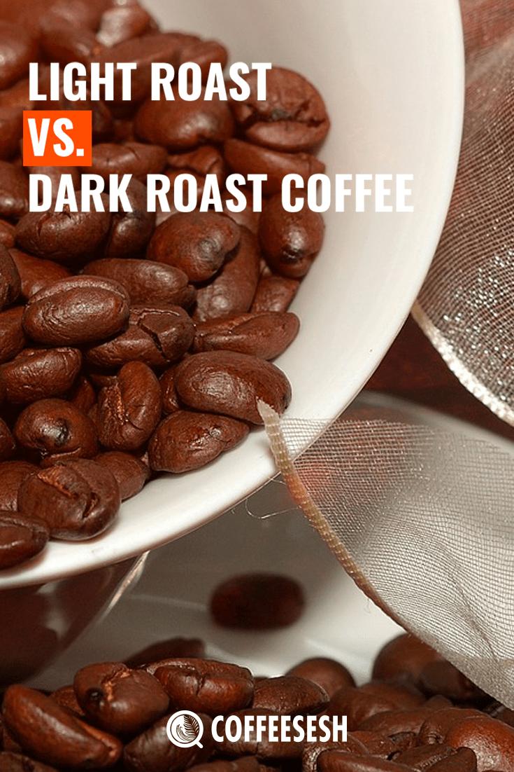 Coffee Basics: Light vs Dark Roast Coffee