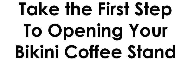 start a coffee stand business, how to open a bikini stand