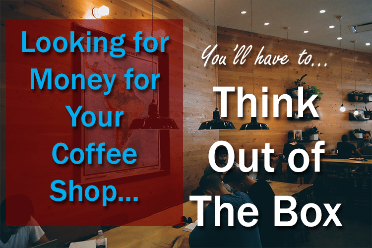 how to open a coffee shop with no money, start a coffee shop with no money