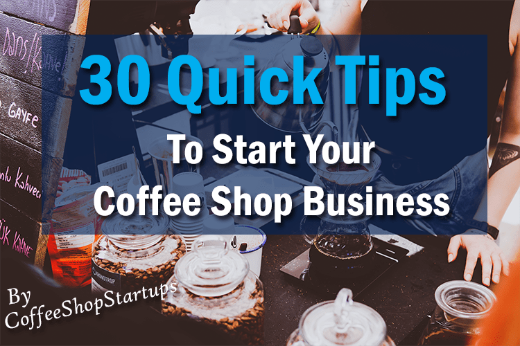 how to start your coffee business, how to start your coffee stand, how to open a coffee shop