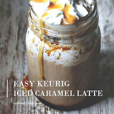 Easy Keurig Iced Caramel Latte Recipe
