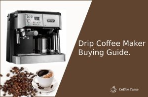 Drip Coffee Maker Buying Guide