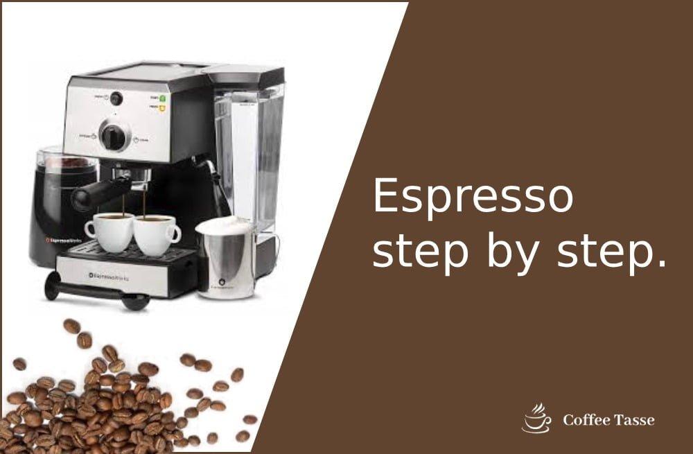 Espresso Step by Step