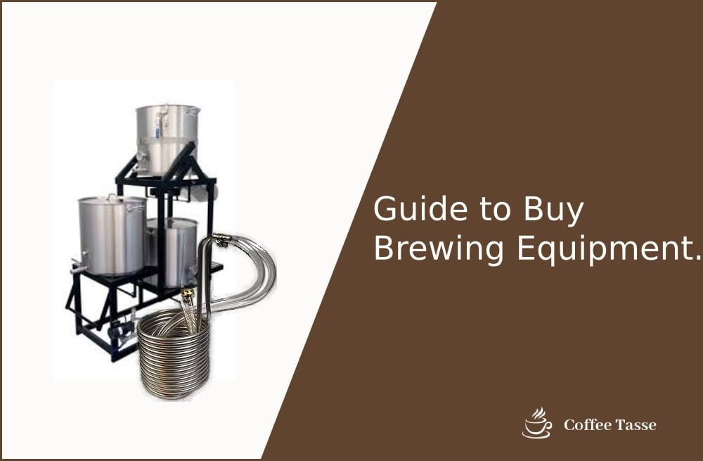 Guide to Buy Brewing Equipment