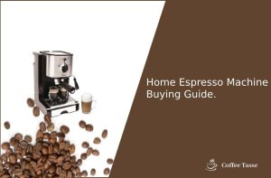 Home Espresso Machine Buying Guide