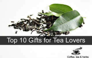 Top 10 Gifts for Tea Lovers