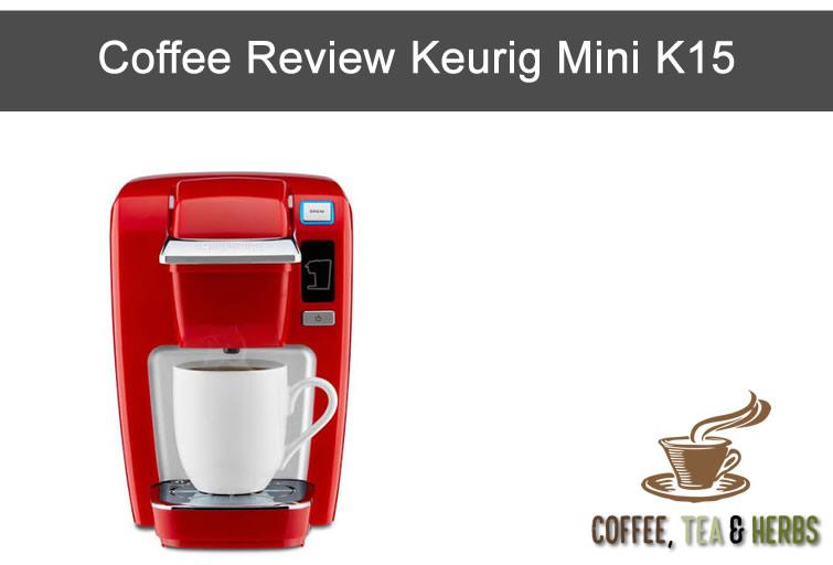 Coffee Review Keurig Mini K15