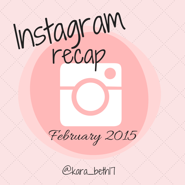 Instagram Recap | February 2015Joy Because Grace