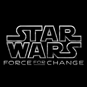 Be a Force for change, and win a chance to appear in Episode VII
